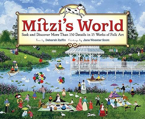 Mitzi's World By Raffin, Deborah/ Scott, Jane Wooster (ILT)