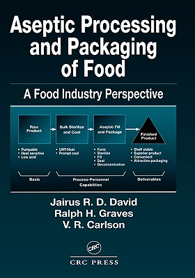 CRC Press Aseptic Processing and Packaging of Food and Beverages: Desktop Reference for Food Industry Practioners, Second Edition by David at Sears.com