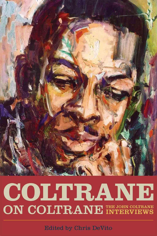 Coltrane on Coltrane By Devito, Chris